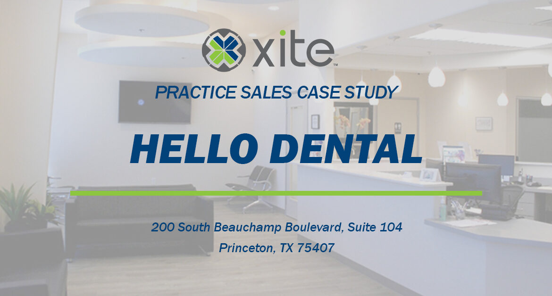 Hello Dental Practice Sales Case Study